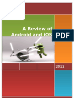 A REVIEW OF ANDROID AND iOS MOBILE PLATFORMS