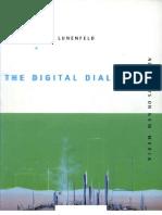 Peter Lunenfeld the Digital Dialectic New Essays on New Media Leonardo Books 2001