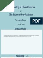 The making of Rhea Monroe Technical Paper
