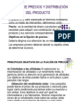 FIJACIÓN DE PRECIOS Y DISTRIBUCIÓN DEL PRODUCTO