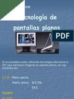 Tecnologia de Pantallas Planas
