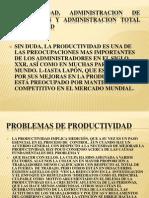 Productividad, Administracion de Operaciones y Administracion Total