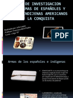 TRABAJO DE INVESTIGACION SOBRE ARMAS DE ESPAÑOLES Y