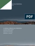 O ESPAÇO PÚBLICO NA PERIFERIA - Um agente urbano e social
