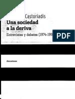 6.2.a Castoriadis, C. (2006). Una Sociedad a La Deriva. Entrevistas y Debates