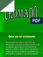 Exposicion de Cromado