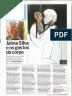Jaime Silva e os gestos do corpo por Miguel Matos