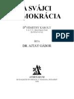 Dr. Ajtay Gábor - A svájci demokrácia