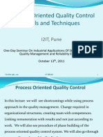 Process Oriented Quality Control Tools and Techniques