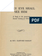 EVERY EYE SHALL SEE HIM a Study in the Promissed Second Coming of Christ Clifford Harley London 1949 a study within the Works written by Swedenborg