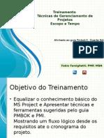 Apresentação Técnicas de Gerenciamento de Projetos -Escopo e Tempo.pptx