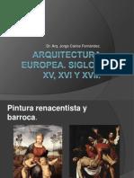 Arquitectura Europea Siglos XV, XVI y XVII.