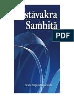 'Ashtavakra Samhita' or 'Ashtavakra Gita' Word for Word Translation, English Rendering with Comments by Swami Nitya Swarupananda