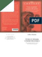 Chatelet - Vivre Et Penser Comme Des Porcs