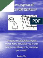 cmosuperarelimpactodelrechazo-090730074418-phpapp01