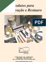 Produtos Para Conservacao e Restauro.