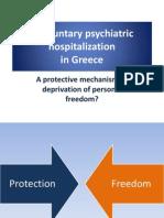 Involuntary Hospitalization in Greece