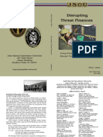 Disrupting Threat Finances, Using Financial Info to Disrupt Terrorist Organizations, JSOU, 2008, Richard J. Campbell