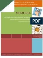 MEMORIA. Una huella descifrable desde la perspectiva psicoanalítica y neuropsicológica