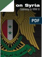 War on Syria - Gateway to WWIII