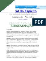 Reencarnação - Peça teatral Reinaldo  Andrade