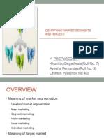 Identifying Market Segments and Targeting