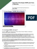 Comment BIEN Comprendre l'Enveloppe ADSR peut Vous Aider en Production Musicale
