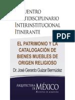 EL PATRIMONIO Y LA CATALOGACIÓN DE BIENES MUEBLES DE ORIGEN RELIGIOSO - Dr. José Gerardo Guízar Bermúdez