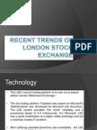 Recent Trends of London Stock Exchange