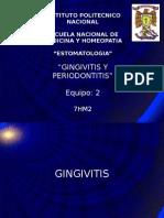 Periodontitis and gingivitis