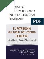 EL PATRIMONIO CULTURAL DEL ESTADO DE MÉXICO - Mtra. Bertha Teresa Abraham Jalil