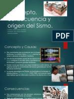 Concepto, consecuencia y origen del Sismo.pptx