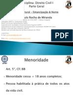 3 AULA 3 - DIREITO CIVIL I - PARTE GERAL - PESSOA NATURAL - Emancipação e Nome