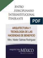 ARQUITECTURA Y TECNOLOGÍA DE LAS HACIENDAS DE BENEFICIO EN LA PROVINCIA DE LA PLATA - Mtro. Néstor Salinas Rodríguez