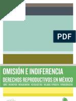Omisión e indiferencia Derechos Reproductivos en México.pdf