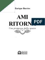 Barrios Enrique - Ami Ritorna. Una Promessa Dalle Stelle
