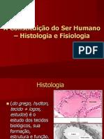 AULA 1 - INTRODUÇÃO À HISTOLOGIA E FISIOLOGIA
