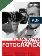 Filmando Com Camera Fotografica A4