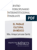 EL PAISAJE CULTURAL EN MÉXICO - Mtra. Amaya Larrucea Garritz