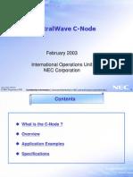 C Node Multiplexer