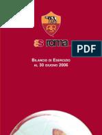AS Roma SpA bilancio 2006 (Financial Report and Accounts)
