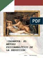 CASANOVA EL MÉTODO PSICOANALÍTICO DE LA SEDUCCIÓN