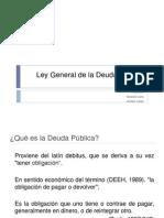 Ley General de la Deuda Pública exposicion dia lunes 17