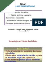 Aula 1 - Estudo das células e Biomembranas.ppt