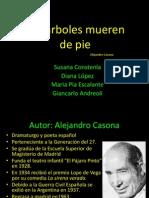 Presentacion Los Arboles Mueren de Pie Periodo C (2)