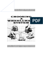 Choosing a Wheelchair System