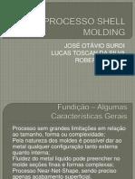 Apresentação Shell Molding Zé.pptx