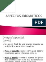 ASPECTOS IDIOMÁTICOS