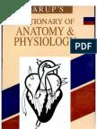 Dictionary of Anatomy & Physio