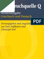 Paul Hoffmann, Christoph Heil Hg. Die Spruchquelle Q. Studienausgabe Griechisch Und Deutsch 2002